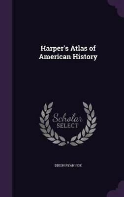 Harper's Atlas of American History (Hardback or Cased Book)