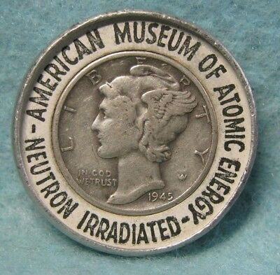 1945 Encased Mercury Dime American Museum Of Atomic Energy Neutron Irradiated
