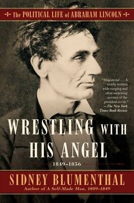 Wrestling With His Angel, Paperback by Blumenthal, Sidney, ISBN 150115379X, I...