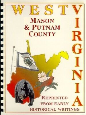 WV MASON/PUTNAM COUNTY~POINT PLEASANT West Virginia WINFIELD~HISTORY/BIOGRAPHY