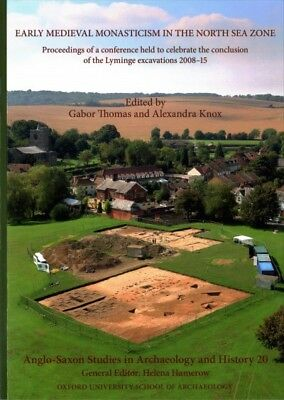 Anglo-saxon Studies in Archaeology and History 20 : Early Medieval Monasticis...