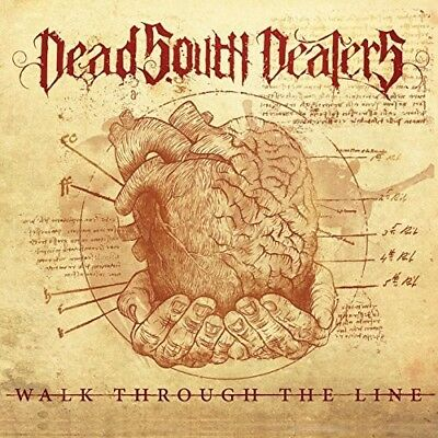 Walk Through The Line - Dead South Dealers (CD New)