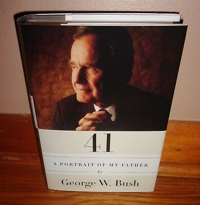 41: A PORTRAIT OF MY FATHER by GEORGE W. BUSH-1st Edition, Print-BRAND NEW hc dj
