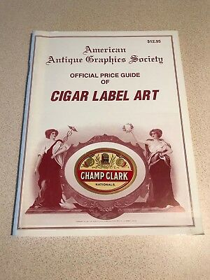 American Antique Graphics Official Price Guide Of Society Cigar Label Art