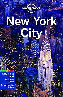 Lonely Planet New York City by Lonely Planet, Carolina A. Miranda, Cristian...