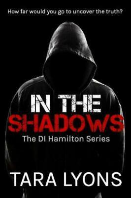 In The Shadows by Tara Lyons (Paperback / softback)
