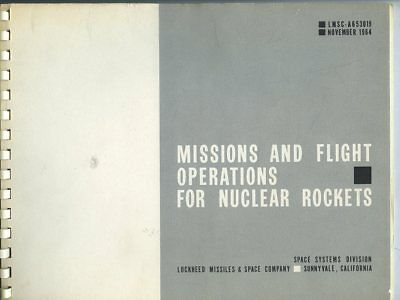 *K9A VINTAGE 1964 LOCKHEED NASA Missions Flight Operations For Nuclear Rockets