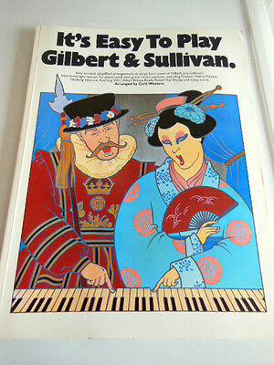 VINTAGE LATE 1970s ''ITS EASY TO PLAY GILBERT & SULLIVAN'' WORDS & MUSIC BOOK
