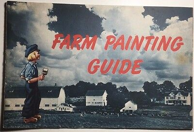 DUTCH BOY Farm Painting Guide (circa 1943) 24 pages of tips on using lead paint!