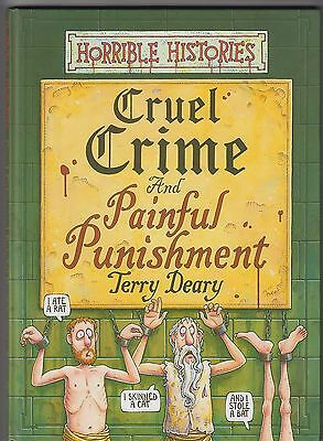 Terry Deary  =  Cruel Crime And Painful Punishment  =  {Horrible Histories}  =