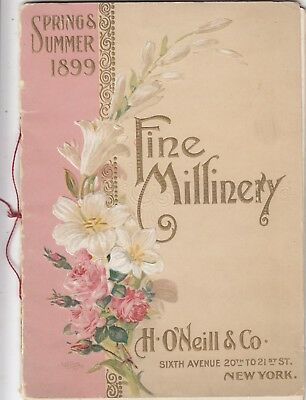 H.O'NEILL & CO Dept Store Spring Summer Millinery ad booklet 6th Ave NYC 1899