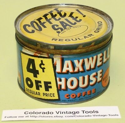 """Vintage 1 Lb. MAXWELL HOUSE Coffee Can: """"4 cents OFF"""" /$4 Ships"""