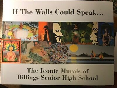 IF THE WALLS COULD SPEAK Iconic Murals of Billings Montana