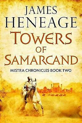 Towers of Samarcand, Heneage, James