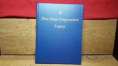 A First State Corporation Legacy~Albany, Ga.~Signed With Sentiment ~~Hb~Clifton