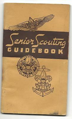 "1946 - "" SENIOR SCOUTING GUIDEBOOK "" - Boy Scout BSA G&W/12-10"