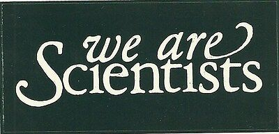 9.5cm by 4.5cm Promotional Sticker     WE ARE SCIENTISTS     Logo     NEW / MINT
