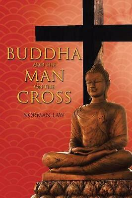 Buddha and the Man on the Cross by Norman Law (English) Paperback Book Free Ship