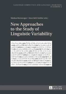 New Approaches to the Study of Linguistic Variability (Sprachkonnen und Sprachbe