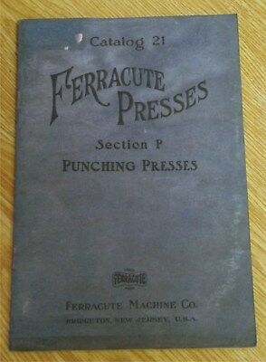 Early 1900s Ferracute Punching Press Machines Sales Catalog old tool vintage