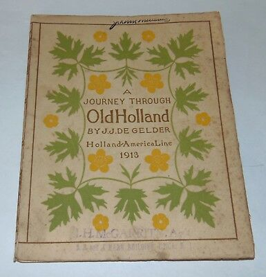1913 A JOURNEY THROUGH OLD HOLLAND Booklet HOLLAND-AMERICA LINE