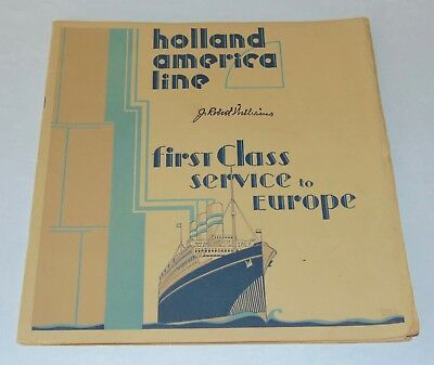 1929 FIRST CLASS SERVICE TO EUROPE Booklet HOLLAND-AMERICA LINE Many Photos!