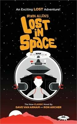 Irwin Allen's Lost in Space: An Exciting Lost Adventure (Paperback or Softback)
