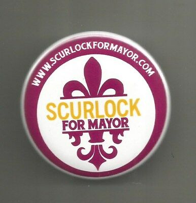 2017 Frank Scurlock for Mayor of New Orleans Louisiana Button Pin
