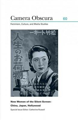 New Women of the Silent Screen : China, Japan, Hollywood, Paperback by Russel...