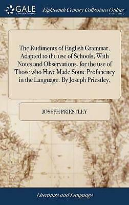 Rudiments of English Grammar, Adapted to the Use of Schools; With Notes and Obse