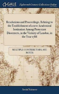 Resolutions and Proceedings, Relating to the Establishment of a New Academical I