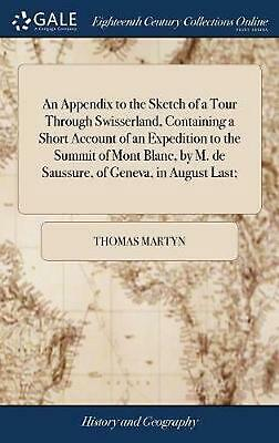 Appendix to the Sketch of a Tour Through Swisserland, Containing a Short Account