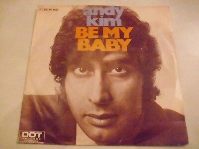 """7"""" Single, Andy Kim, Be my baby, mit Cover"""