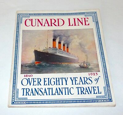 ANTIQUE 1923 CUNARD LINE OVER EIGHTY YEARS OF TRANSATLANTIC TRAVEL Booklet