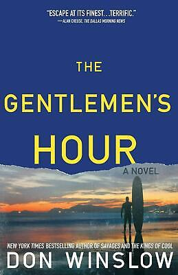 The Gentlemen's Hour by Don Winslow (English) Paperback Book Free Shipping!