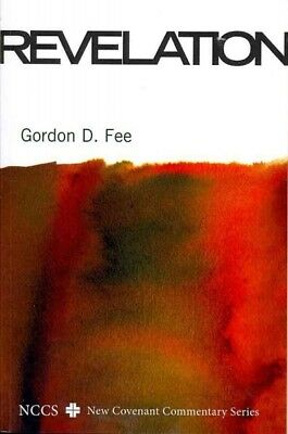 Revelation : A New Covenant Commentary, Paperback by Fee, Gordon D., ISBN-13 ...