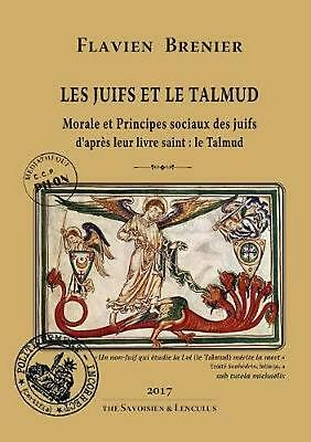 Les Juifs Et Le Talmud by Flavien Brenier (French) Paperback Book Free Shipping!