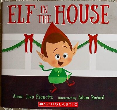 Elf in The House.  -Paperback   **NEW**