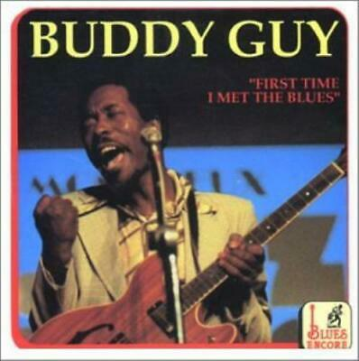 Buddy Guy : First Time I Met the Blue CD Highly Rated eBay Seller, Great Prices