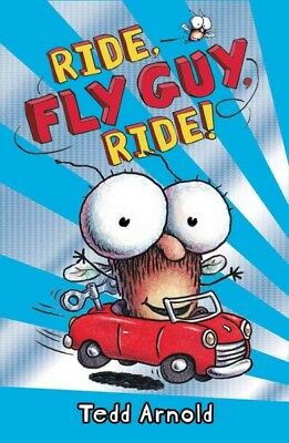 Ride, Fly Guy, Ride!, School And Library by Arnold, Tedd, Brand New, Free shi...