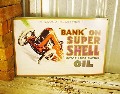 Shell Motor Lubricating Oil Bank on Super Shell Metal Tin Sign Vintage Garage