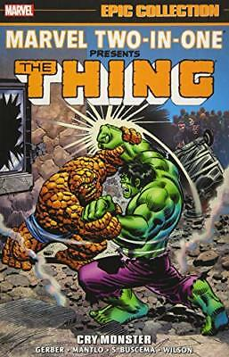 Marvel Two-in-One Epic Collection: Cry Monster by Gerber, Steve|Mantlo, Bill|…