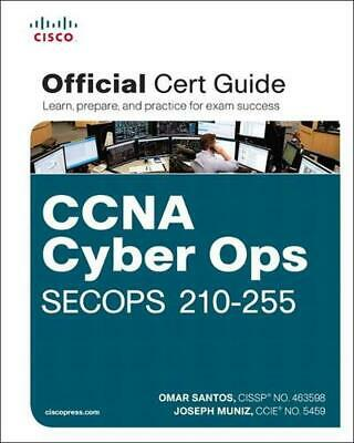 CCNA Cyber Ops SECOPS #210-255 Official Cert Guide by Omar Santos Hardcover Book