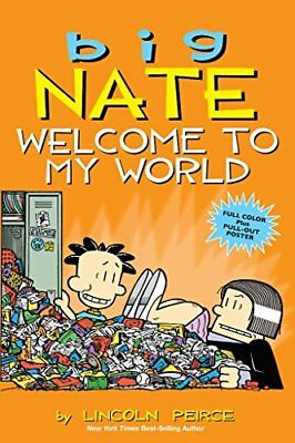 (Good)-Big Nate: Welcome to My World (Paperback)-Peirce, Lincoln-144946226X
