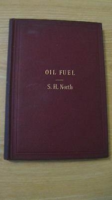 1905 Oil Fuel  Hc Book  Supply Composition Application 1St Ed 151 Pgs  Reduced