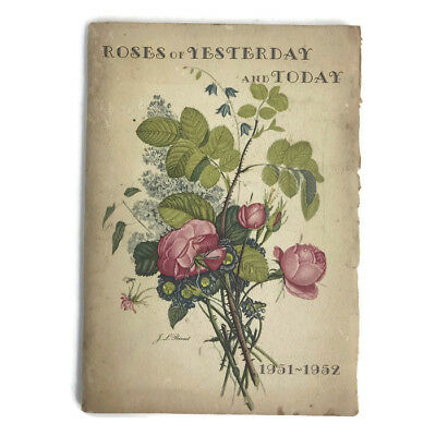 1951-1952 Roses Of Yesterday And Today Book Catalog by J.L. Prevost