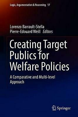 Creating Target Publics for Welfare Policies: A Comparative and Multi-level Appr