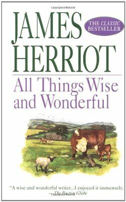 All Things Wise and Wonderful (All Creatures Great & Small) by Herriot, James