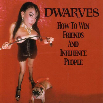 Dwarves : How to Win Friends and Influence People CD (2016) ***NEW***