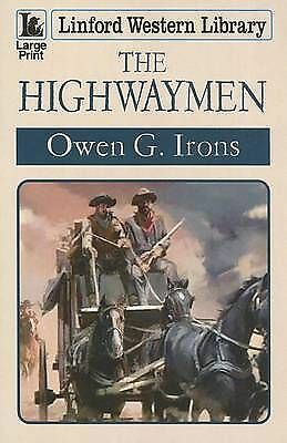 (Good)-The Highwaymen (Linford Western Library) (Paperback)-Irons, Owen G.-14448